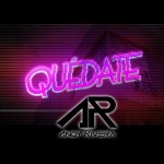 Official Video: Andy Rivera – Quédate