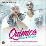 Big Jhany Ft. Tony Lenta – Quimica