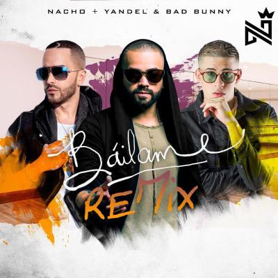 Nacho Ft. Yandel & Bad Bunny - Báilame (Official Remix)