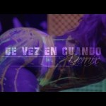 Official Video: Maldy Ft. De La Ghetto & Jowell Y Randy – De Vez En Cuando (Official Remix)