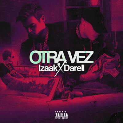 iZaak Ft. Darell - Otra Vez