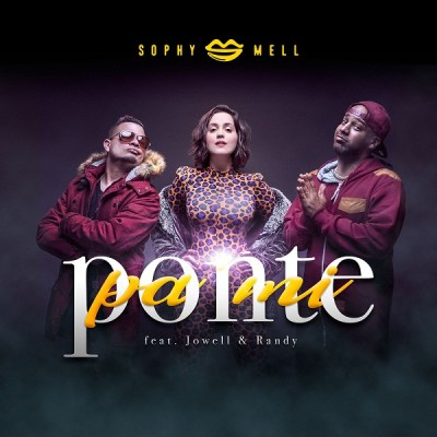 Sophy Mell Ft. Jowell Y Randy - Ponte Pa' Mí