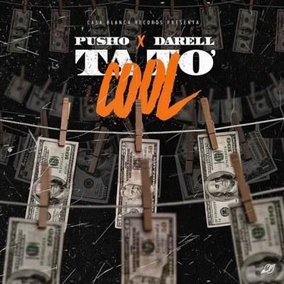 Pusho Ft. Darell - Ta To' Cool