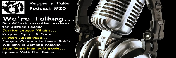 Reggie's Take Podcast #20