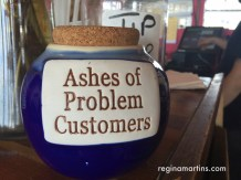 Ashes of problem customers jar right next to the tip jar ©2015 Regina Martins