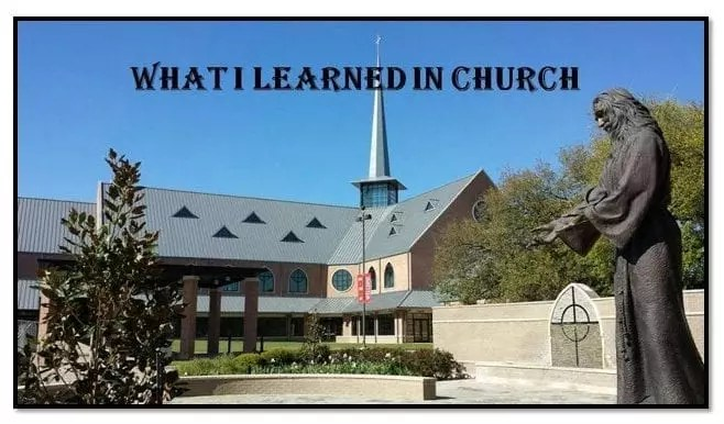 What I Learned In Church