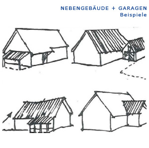 Prinzip-Skizzen: Nebengebäude und Garagen