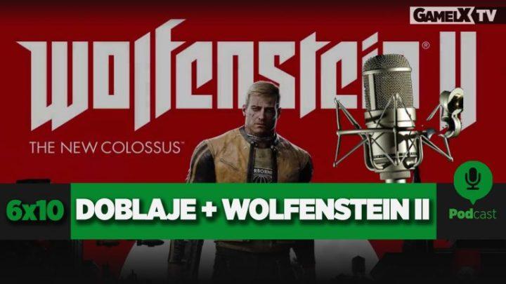 PODCAST GAMELX | 6×10 – DEBATE SOBRE EL DOBLAJE + WOLFENSTEIN II