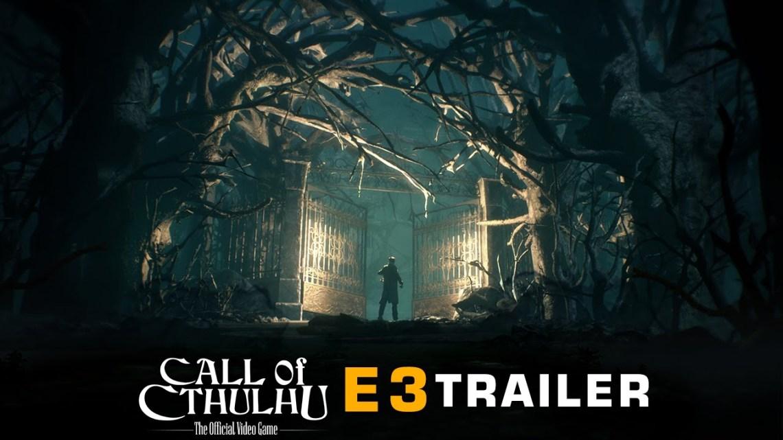 E3 2018 | Call of Cthulhu redefine la locura en un tráiler que sorprende