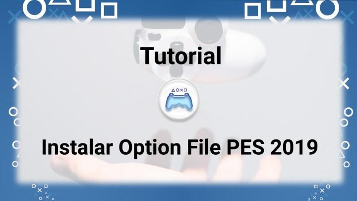 Tutorial | PES 2019: Instalar Option File para tener los equipos licenciados