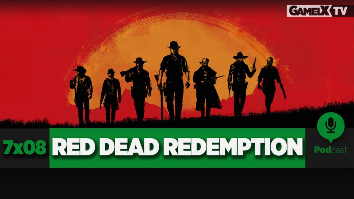 Podcast GameLX | 7×08 Saga Red Dead Redemption