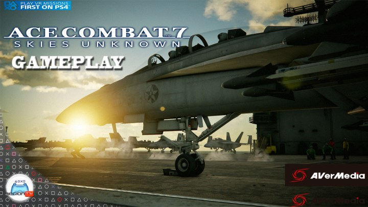 RegiónTV | Gameplay : Ace Combat 7 : Skies Unknown | Modo VR