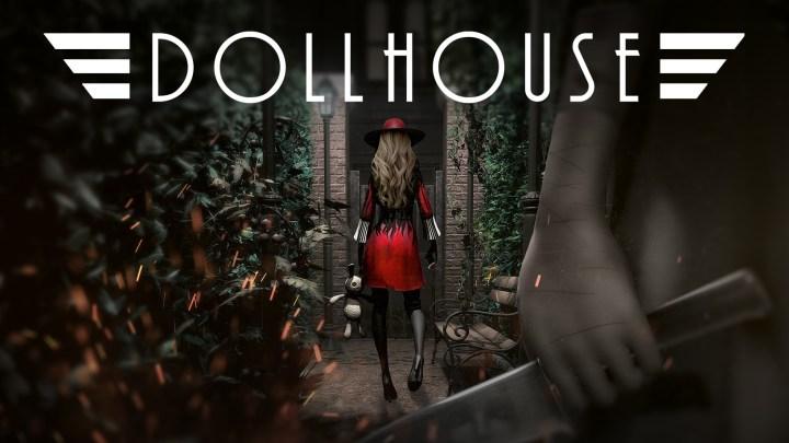 El juego de terror psicológico Dollhouse ya está disponible para PS4 y PC | Tráiler de lanzamiento