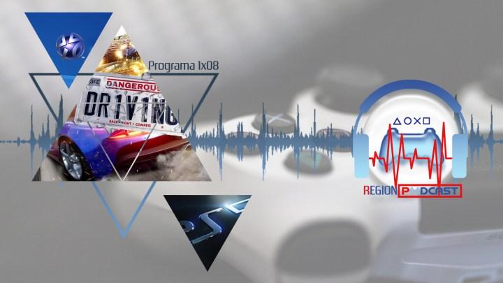 RegionPodcast 1×08 | Noticias de la semana, cambio ID PSN y Dangerous Driving