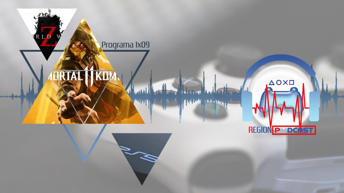 RegionPodcast 1×09 | Noticias de la semana, PlayStation 5 y Mortal Kombat 11 y World War Z