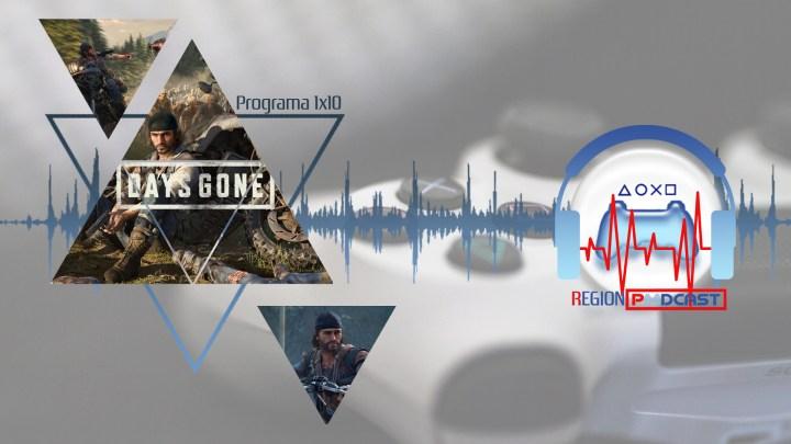 RegionPodcast 1×10   Análisis Days Gone