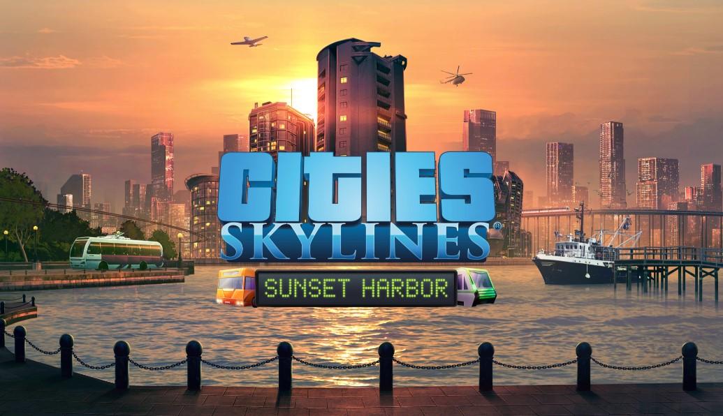 La expansión 'Sunset Harbor' de Cities: Skylines llega a PS4, Xbox One y PC | Tráiler de lanzamiento