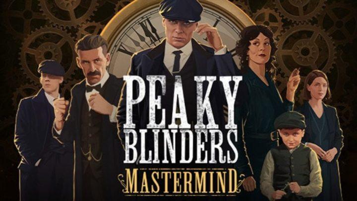 Peaky Blinders: Mastermind presenta su primer gameplay e imágenes oficiales