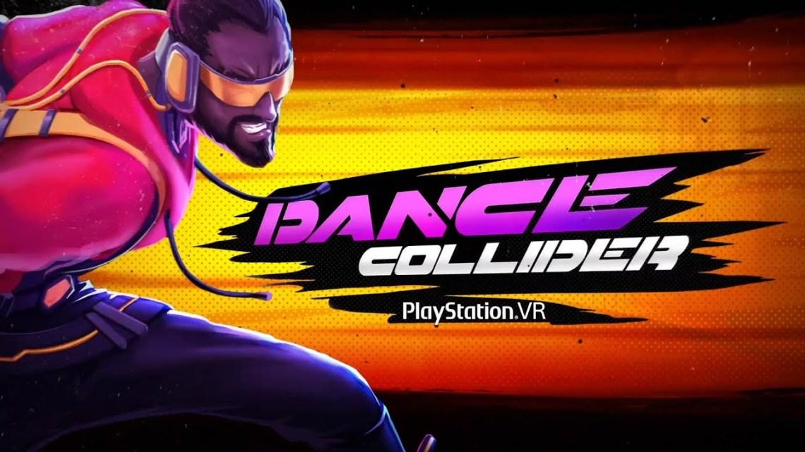 Dance Collider confirma su lanzamiento en PlayStation VR