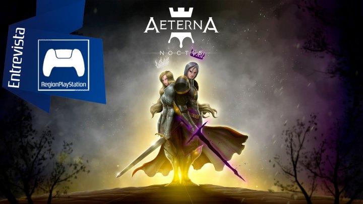 Entrevista | Aeternum Game Studios (Aeterna Noctis)