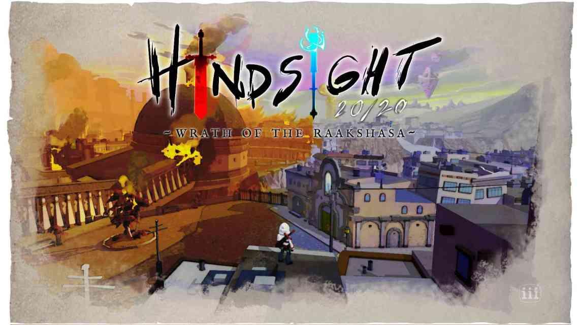 Hindsight 20/20: Wrath of the Raakshasa, RPG de acción, llegará el 9 de septiembre a consolas y PC