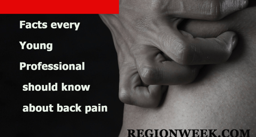 Facts every Young Professional should know about back pain