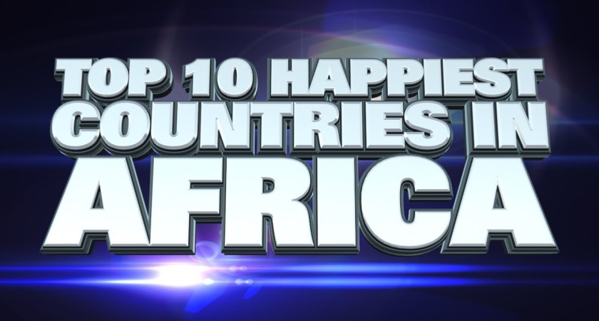 Get to know 10 happiest countries in Africa in 2019