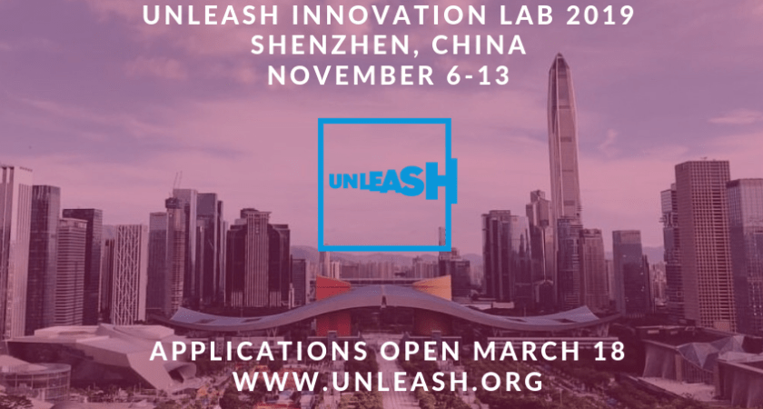 UNLEASH Innovative Lab 2019 to take place to Shenzhen: Calls for applications to young change-makers (Fully funded)