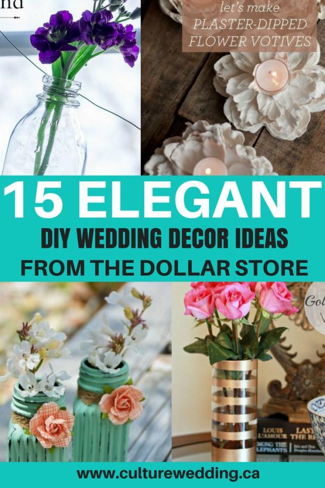 Affordable Wedding Ideas 15 Elegant Diy Wedding Decor Ideas From The Dollar Store