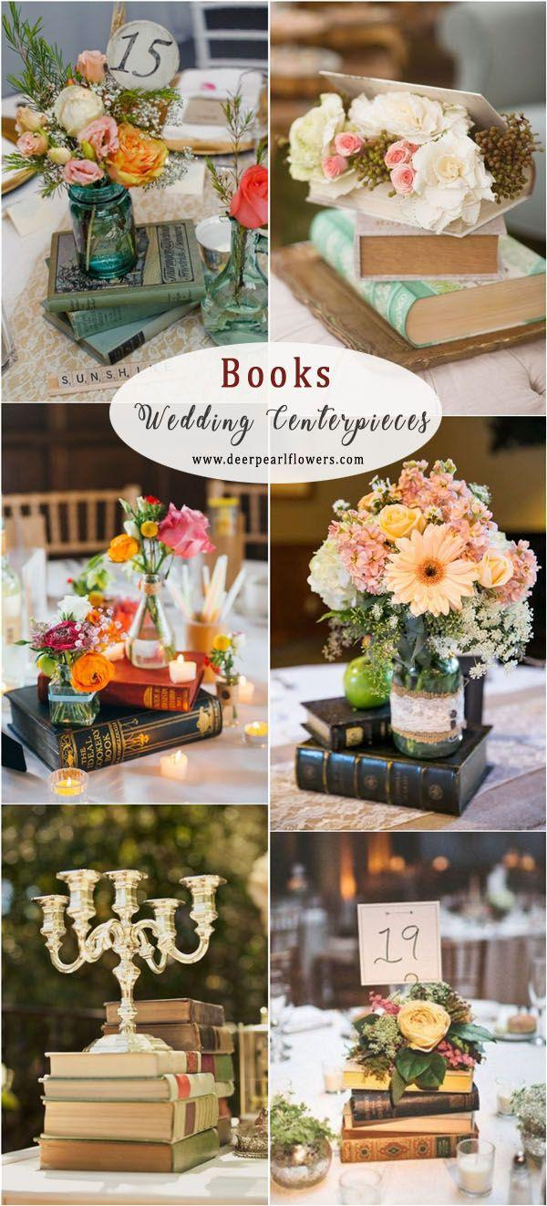 Books Wedding Decor 38 Vintage Wedding Centerpiece Ideas For 2018 2827531 Weddbook