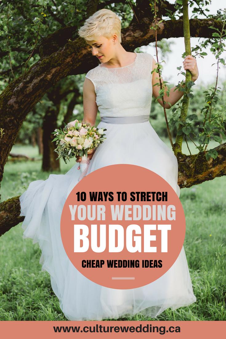 Cheap Wedding Ideas 10 Ways To Stretch Your Wedding Budget Cheap Wedding Ideas