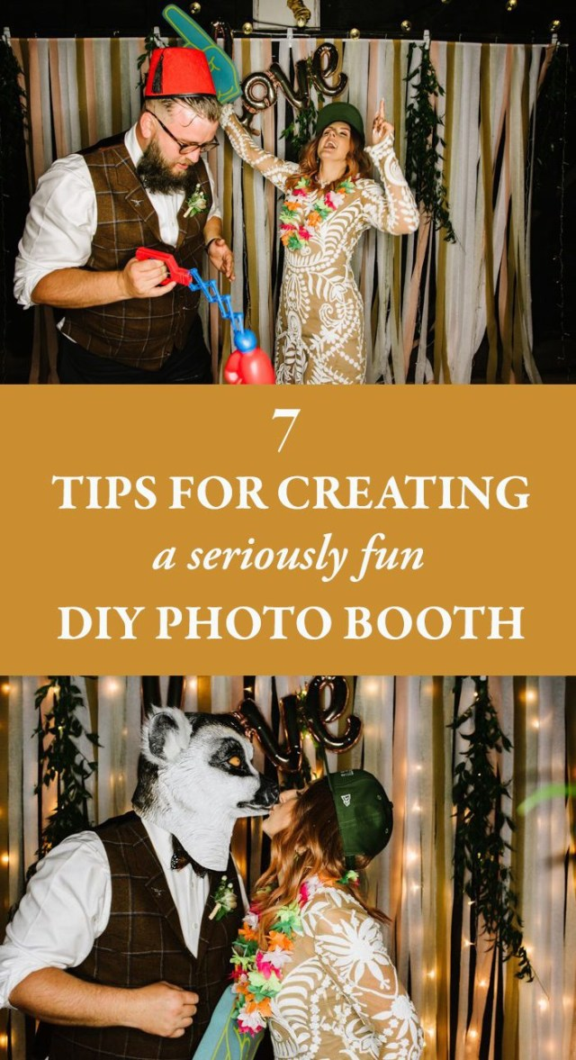 Diy Photobooth Wedding 7 Tips For Creating A Seriously Fun Diy Photo Booth Junebug Weddings