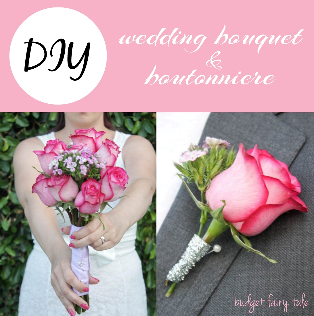 Diy Wedding Bouquet Diy Wedding Bouquet And Boutonniere This Fairy Tale Life