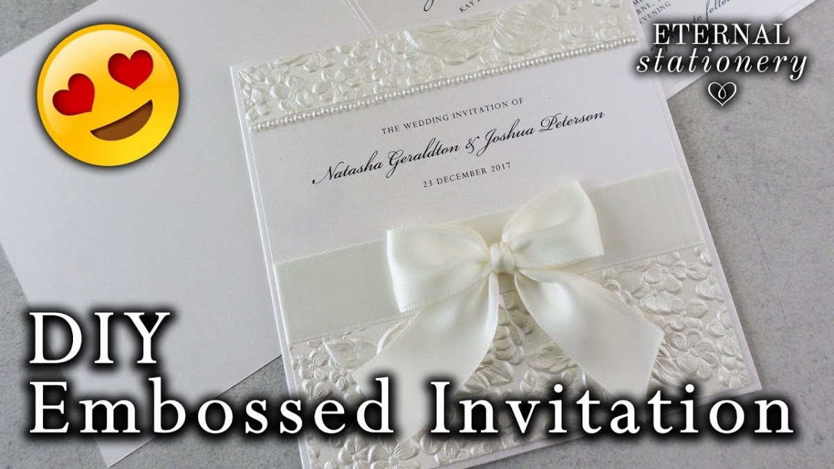 Diy Wedding Invites How To Make A Romantic Embossed Wedding Invitation Diy Wedding