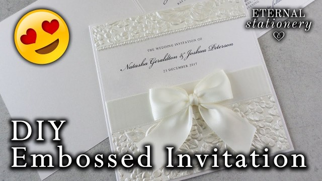 Diy Wedding Invites How To Make A Romantic Embossed Wedding Invitation Diy Wedding
