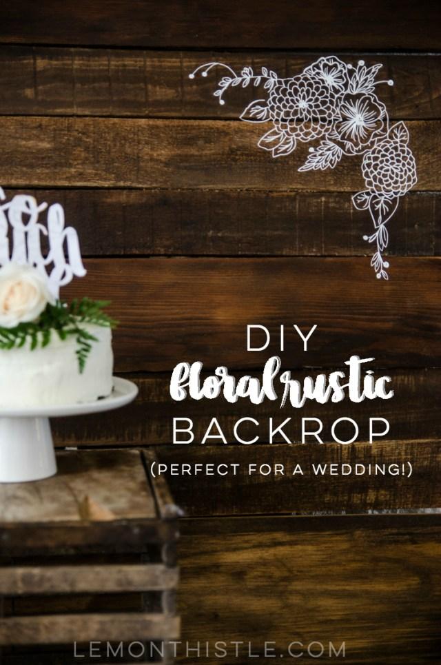 Diy Wedding Photobooth Diy Floral Rustic Backdrop For A Wedding Lemon Thistle
