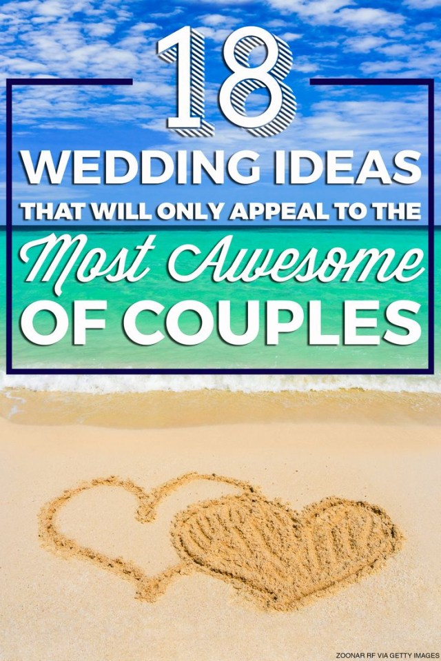 Future Wedding Ideas 18 Wedding Ideas That Will Only Appeal To The Most Awesome Of