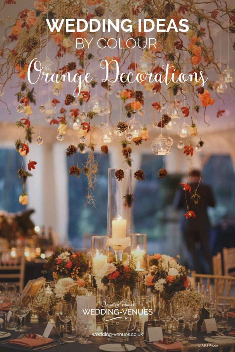 House Wedding Decorations Orange Wedding Decorations Wedding Ideas Colour Chwv