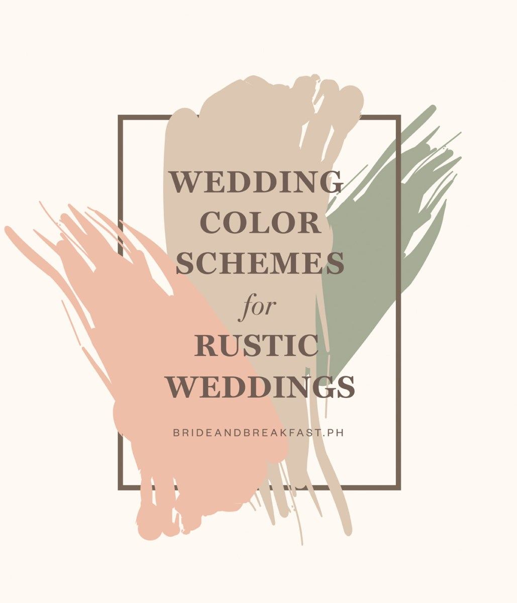 Rustic Wedding Colors Rustic Wedding Color Palettes Philippines Wedding Blog