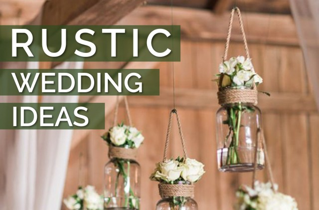 Rustic Wedding Ideas Rustic Wedding Ideas Best Rustic Ideas For Your Wedding