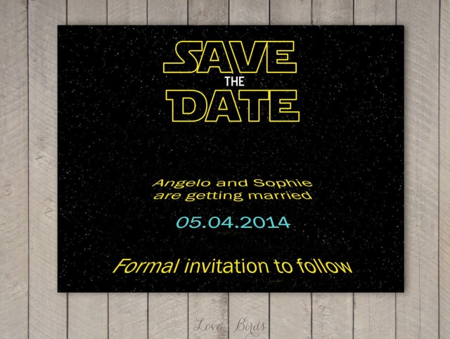 Star Wars Wedding Invitations Wedding Save The Date Star Wars Digital File In 2018 Nancys