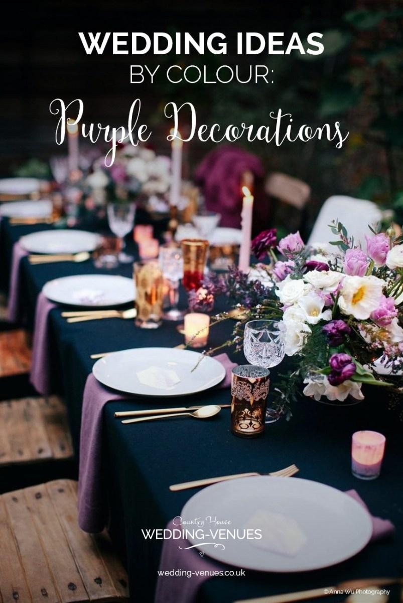 Wedding Decoration Ideas Purple Wedding Decorations Wedding Ideas Colour Chwv