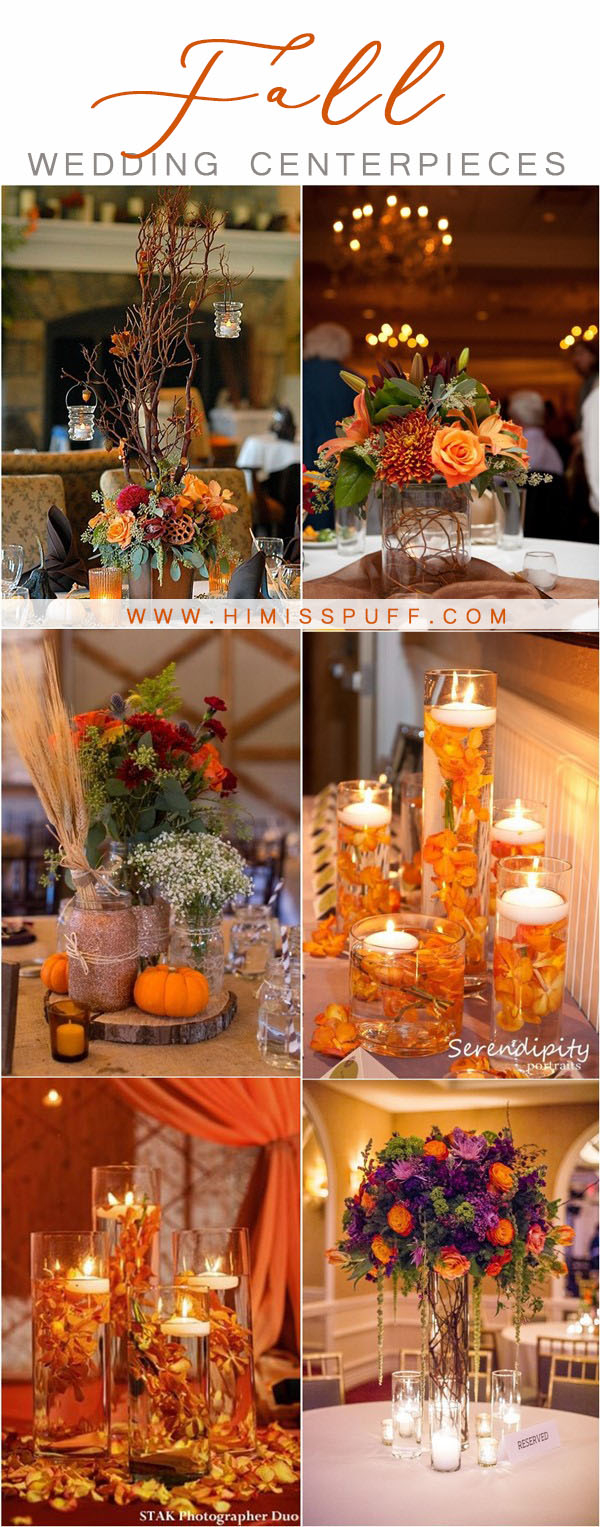 Wedding Ideas Fall 20 Fall Wedding Centerpieces To Inspire Your Big Day Hi Miss Puff