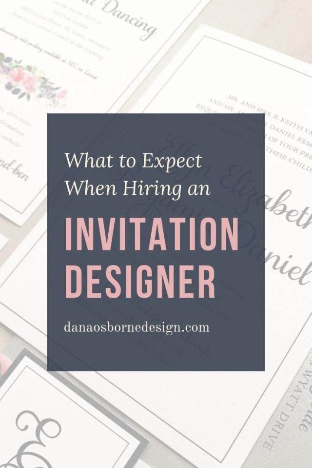 Wedding Invitation Creator Wedding Invitation Designer What To Expect Dana Osborne Design