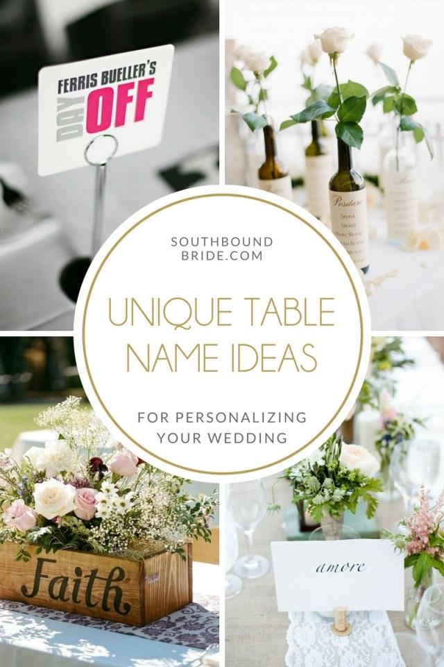 Wedding Table Ideas Unique Ideas For Wedding Table Names Southbound Bride