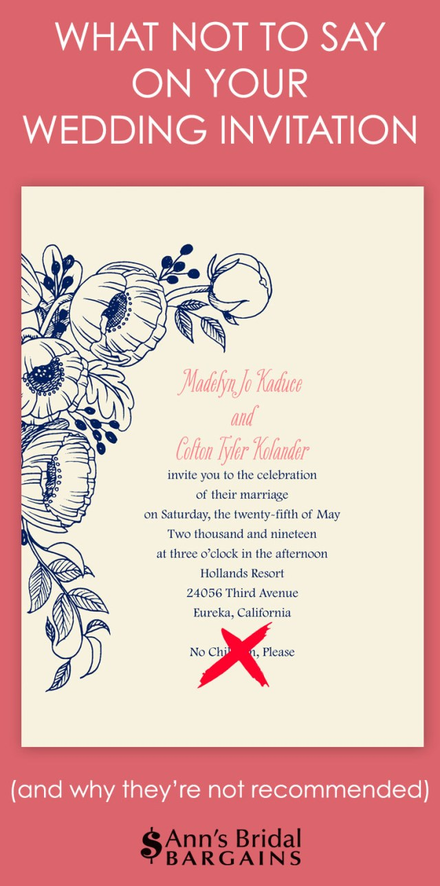 What To Say On A Wedding Invitation What Not To Say On Your Wedding Invitation Anns Bridal Bargains