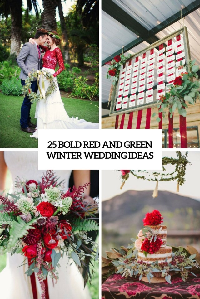 Winter Wedding Ideas 25 Bold Red And Green Winter Wedding Ideas Weddingomania