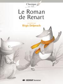 Ler roman de Renart par Régis Delpeuch