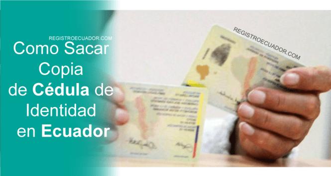 Como-Sacar-Copia-de-Cédula-de-Identidad-en-Ecuador-registroecuador