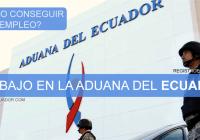 Ofertas-de-Trabajo-Aduana-del-Ecuador-(Vacantes)-Disponibles-registroecuador